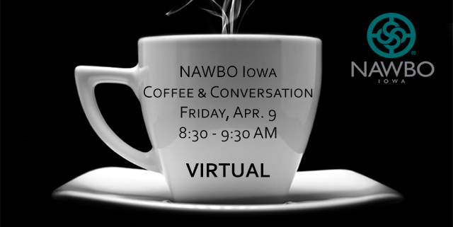 NAWBO Iowa Coffee & Conversation APR 9